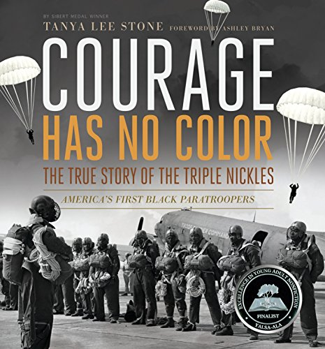 9780763651176: Courage Has No Color, The True Story of the Triple Nickles: America's First Black Paratroopers (Junior Library Guild Selection)