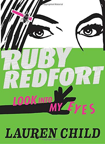 9780763651206: Ruby Redfort Look Into My Eyes (Ruby Redfort Trilogy (Hardcover))