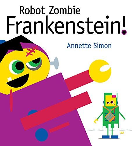 9780763651244: Robot Zombie Frankenstein!