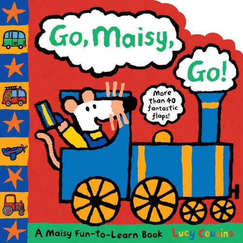 9780763652210: Go, Maisy, Go! (Maisy Fun-to-Learn Book)