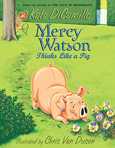 9780763652319: Mercy Watson Thinks Like a Pig