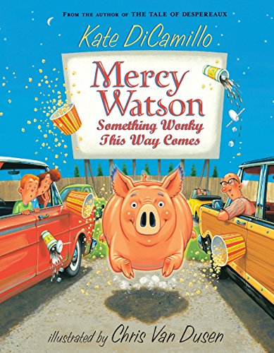 Mercy Watson: Something Wonky this Way Comes 9780763652326  Youngsters are sure to delight in the exploits of this butter-loving pig, savoring the 'wonky in the extreme' text and energetic, innoc