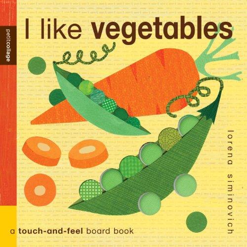 9780763652838: I Like Vegetables (Petit Collage)