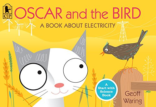 9780763653026: Oscar and the Bird: A Book about Electricity (Start with Science)
