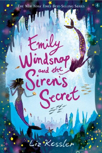Emily Windsnap and the Siren's Secret: Kessler, Liz
