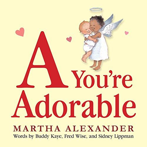 9780763653323: A You're Adorable