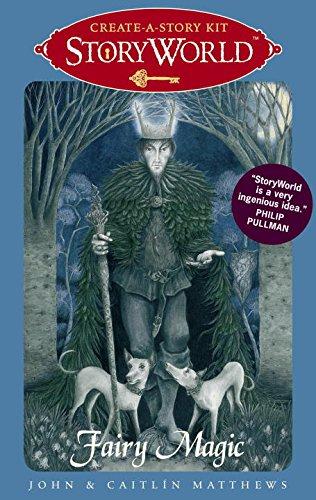9780763653484: StoryWorld: Fairy Magic: Create-A-Story Kit