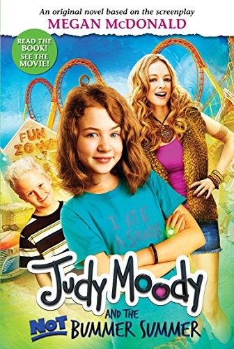 9780763653514: Judy Moody and the Not Bummer Summer (Judy Moody Movie Tie-In)