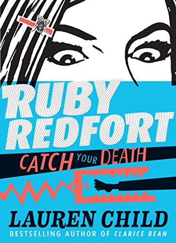 9780763654696: Ruby Redfort Catch Your Death (Book #3)