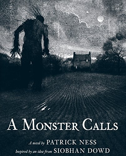 9780763655594: A Monster Calls: Inspired by an idea from Siobhan Dowd