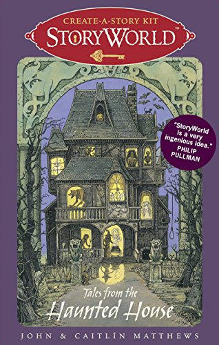 9780763655686: Storyworld Create-A-Story Kit: Tales from the Haunted House [With 28 Cards]