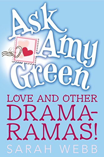 9780763655822: Ask Amy Green: Love and Other Drama-Ramas!