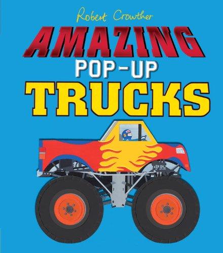 Amazing Pop-Up Trucks: Crowther, Robert