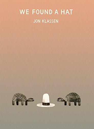 WE FOUND A HAT (2016, SIGNED On: KLASSEN, JON, Written