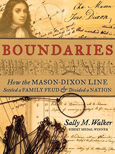 Boundaries: How the Mason-Dixon Line Settled a: Sally M. Walker
