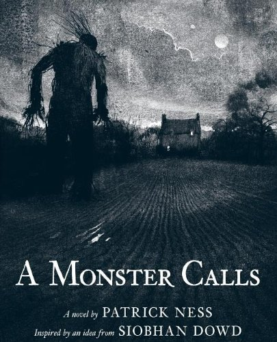 9780763656331: A Monster Calls: Inspired by an Idea from Siobhan Dowd