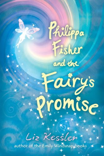 9780763656621: Philippa Fisher and the Fairy's Promise