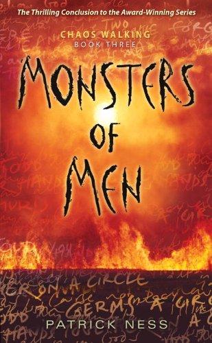 9780763656652: Monsters of Men: Chaos Walking: Book Three