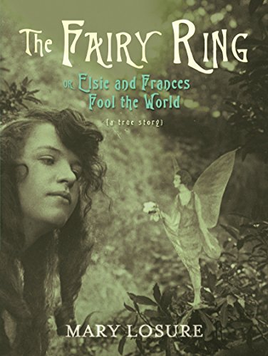 9780763656706: The Fairy Ring: Or Elsie and Frances Fool the World