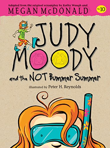 9780763657116: Judy Moody and the Not Bummer Summer