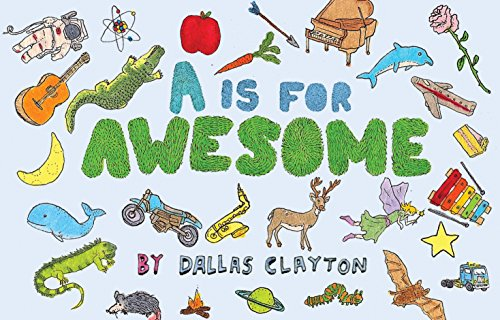9780763657451: A Is for Awesome