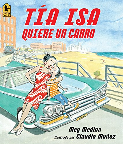 9780763657512: Tia Isa Quiere Un Carro