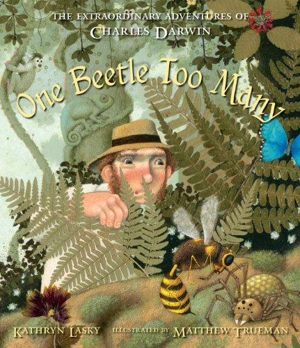 9780763658212: One Beetle Too Many: The Extraordinary Adventures of Charles Darwin