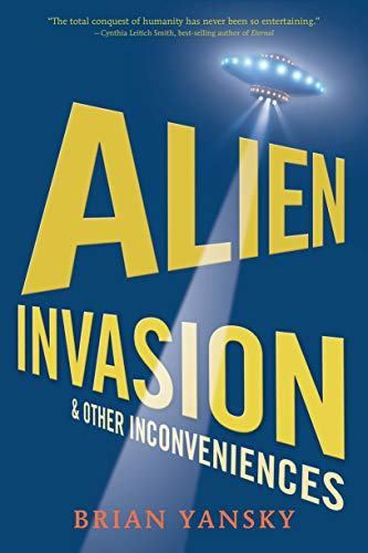 9780763658366: Alien Invasion and Other Inconveniences