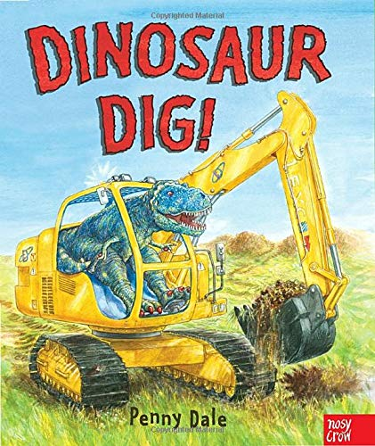 Dinosaur Dig! (0763658715) by Penny Dale