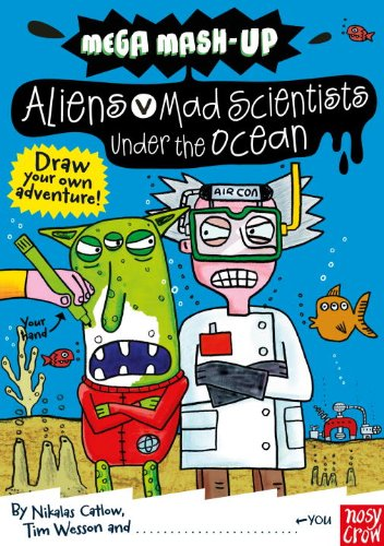9780763658748: Mega Mash-Up: Aliens vs. Mad Scientists Under the Ocean