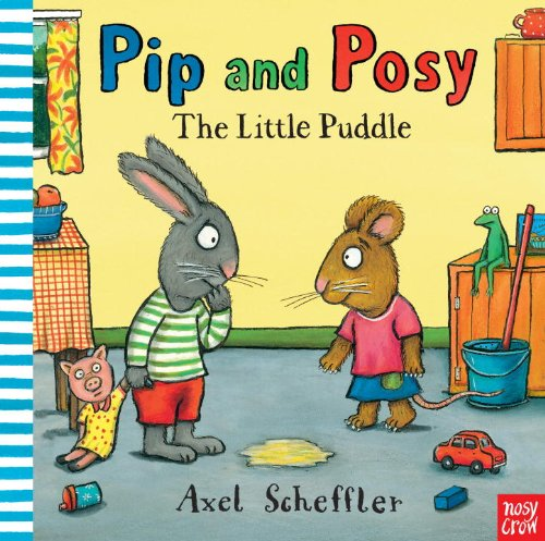 9780763658786: Pip and Posy: The Little Puddle