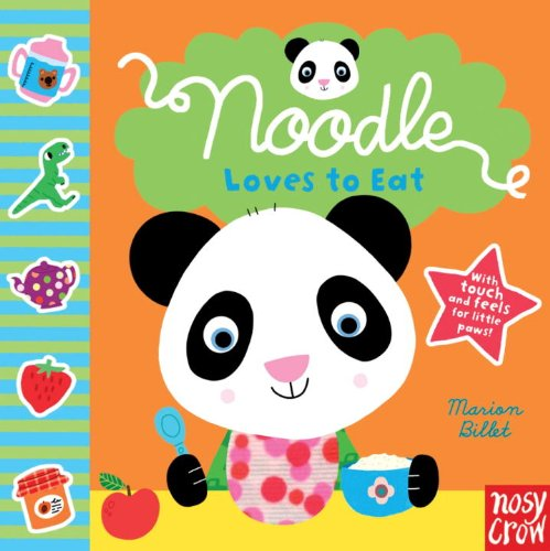 9780763658977: Noodle Loves to Eat