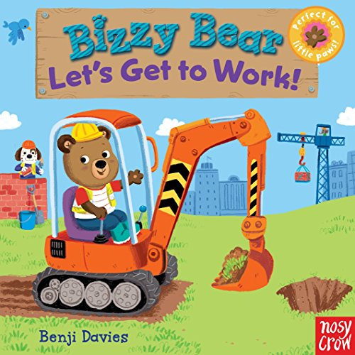 9780763658991: Bizzy Bear: Let's Get to Work!