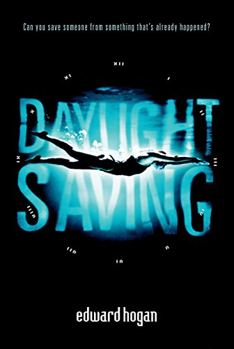Daylight Saving: Hogan, Edward