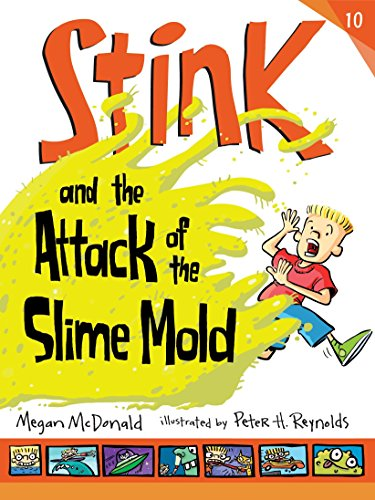 9780763659400: Stink and the Attack of the Slime Mold