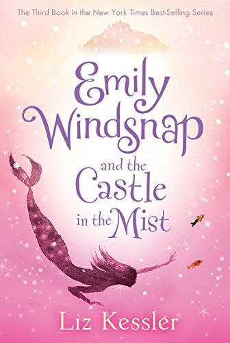 9780763660178: Emily Windsnap and the Castle in the Mist