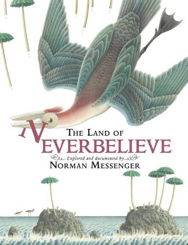9780763660215: The Land of Neverbelieve