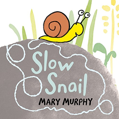 Slow Snail 9780763660239 Where is that snail going so s-l-o-w-l-y? Mary Murphy brings her surefire baby appeal to this bright concept book. Snail is soooo slow!