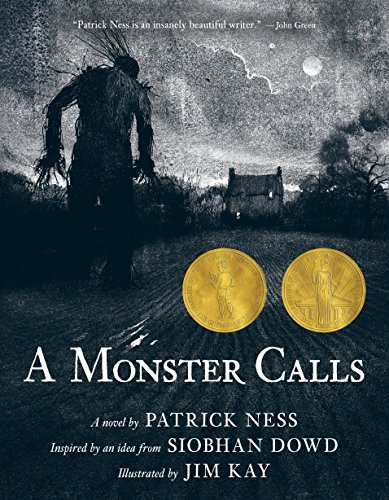 9780763660659: A Monster Calls: Inspired by an idea from Siobhan Dowd
