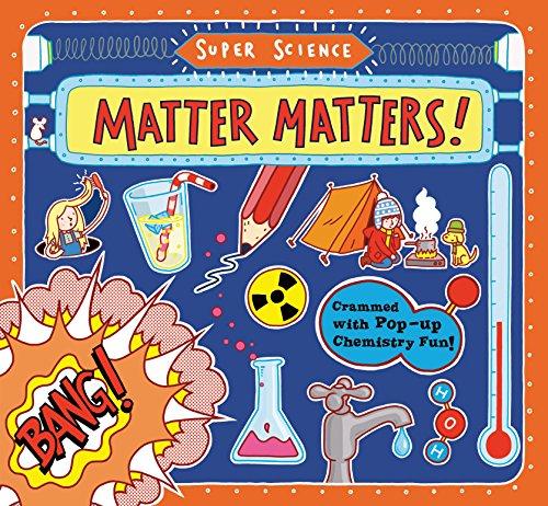 Super Science: Matter Matters!: Tom Adams