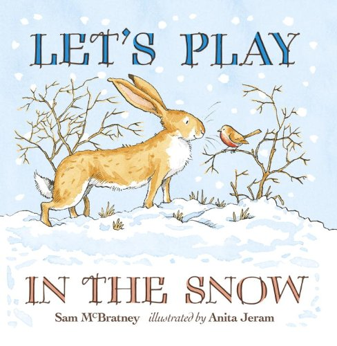 9780763661212: Let's Play in the Snow: A Guess How Much I Love You Storybook