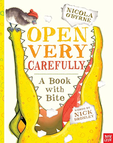 9780763661632: Open Very Carefully: A Book with Bite
