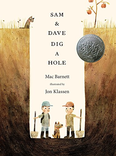 9780763662295: Sam & Dave Dig a Hole (Irma S and James H Black Award for Excellence in Children's Literature (Awards))