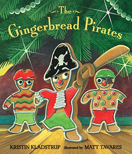 9780763662332: The Gingerbread Pirates Gift Edition