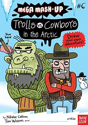 9780763662714: Mega Mash-Up: Trolls vs. Cowboys in the Arctic