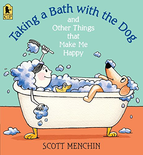 9780763663353: Taking a Bath with the Dog and Other Things that Make Me Happy