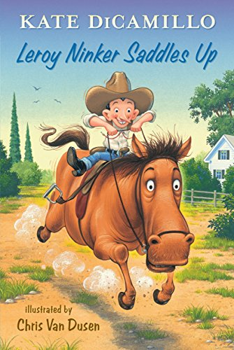 9780763663391: Leroy Ninker Saddles Up (Tales from Deckawoo Drive)
