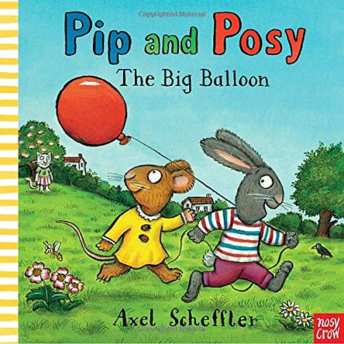 9780763663728: Pip and Posy: The Big Balloon