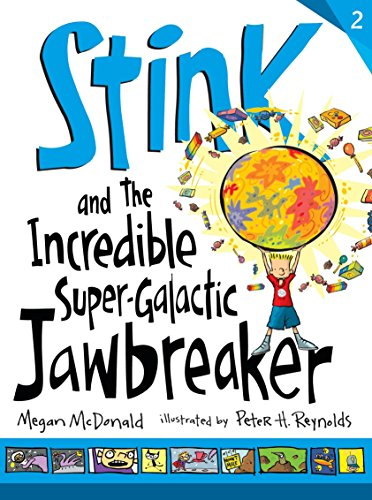 9780763663896: Stink and the Incredible Super-Galactic Jawbreaker