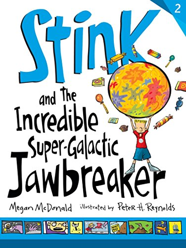 9780763664206: Stink and the Incredible Super-Galactic Jawbreaker